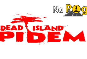 Dead Island: Epidemic - rozdawnictwo