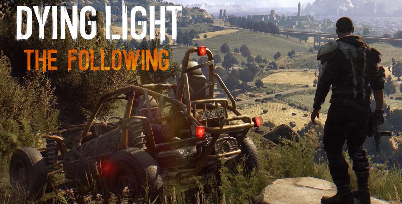 Photo of Dying Light The Following – Pół godzinki z wizyty na wsi